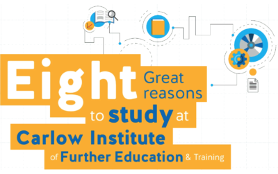 Eight Great Reasons to study at Carlow Institute
